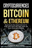 img - for Cryptocurrencies: Bitcoin & Ethereum: Mastering the New Digital Gold Rush for Profit. Learn How to Buy, Mine, Trade, and Invest Bitcoin & Ethereum book / textbook / text book