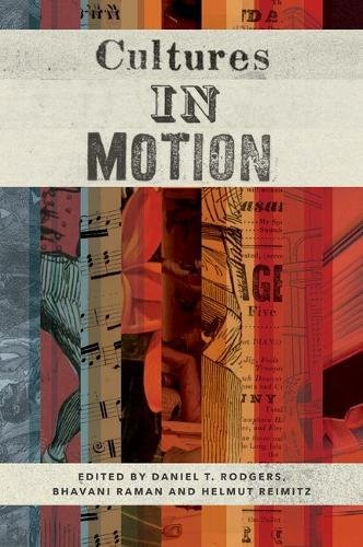 Cultures in Motion (Publications in Partnership with the Shelby Cullom Davis Center at Princeton University)