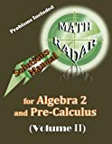 Solutions Manual for Algebra 2 and Pre-Calculus, Aejeong Kang, 098936898X