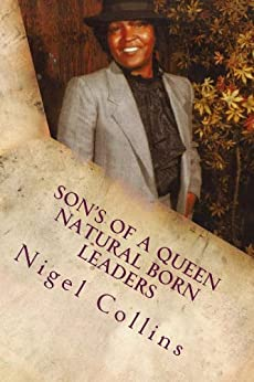 Amazon.com: Son's of a Queen Natural Born Leaders eBook ...