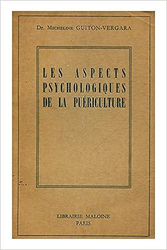 Télécharger en ligne Les aspects psychologiques de la puériculture / Guiton-Vergara / Réf30321 pdf