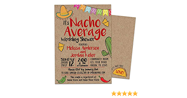 Nacho Average Bridal Shower Printed Party Invitations Fiesta Mexican Spicy Margarita Invites with Envelopes
