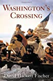 Front cover for the book Washington's Crossing by David Hackett Fischer