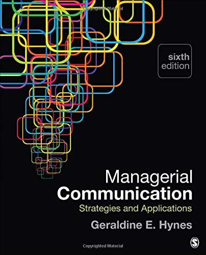 1483358550 - Managerial  Communication: Strategies and Applications