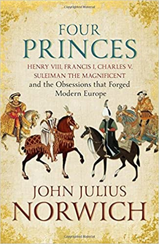 John Julius Norwich - Four Princes Audiobook Free Online
