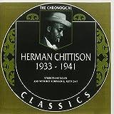 The Chronological Classics: Herman Chittison 1933-1941