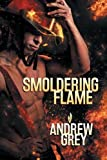 Smoldering Flame (Rekindled Flame)