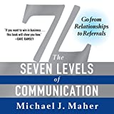 img - for 7L: The Seven Levels of Communication: Go from Relationships to Referrals book / textbook / text book