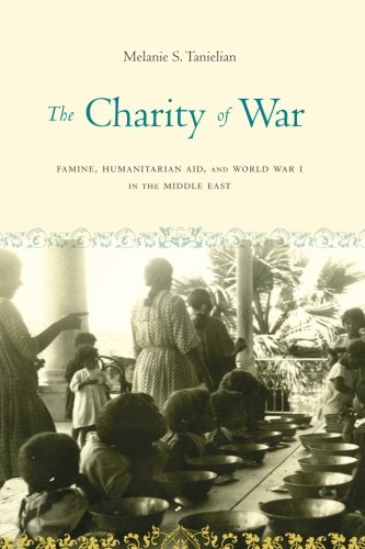 The Charity of War: Famine, Humanitarian Aid, and