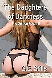 The Daughters of Darkness (The Demon Feeds Book 2)