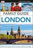Family Guide London (Eyewitness Travel Family Guide)