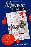 Mommie Dearest, Dennis Berry, 1463734387