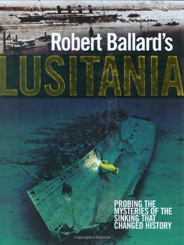 Robert Ballard's Lusitania ebook
