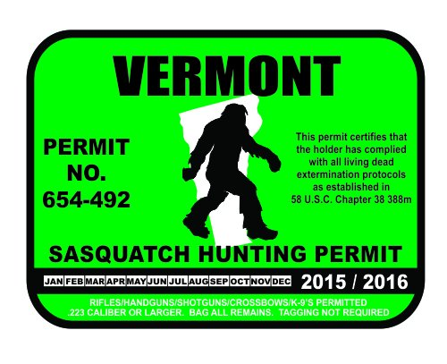 Vermont Sasquatch Hunting Permit License Bigfoot Vinyl Sticker Decal