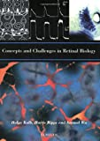 img - for Concepts and Challenges in Retinal Biology, Volume 131 (Progress in Brain Research) book / textbook / text book
