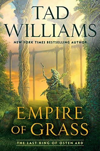 Empire of Grass (Last King of Osten Ard Book 2) (Tad Williams Memory Sorrow And Thorn Series)