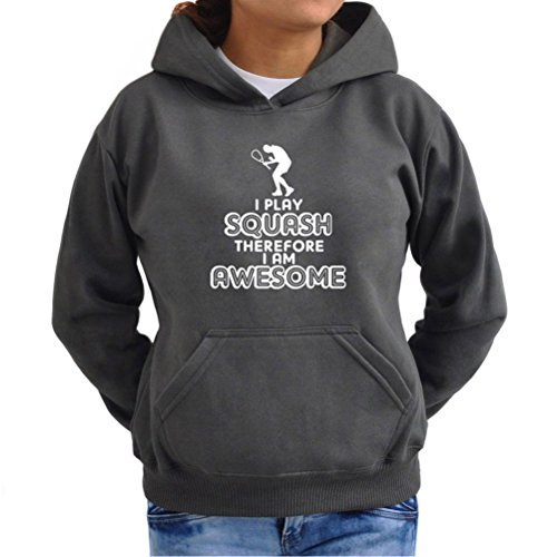 Sudadera con Capucha de Mujer I play squash therefore I am awesome Plomo Oscuro