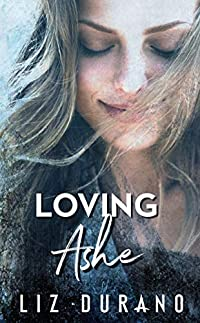 Loving Ashe by Liz Durano ebook deal