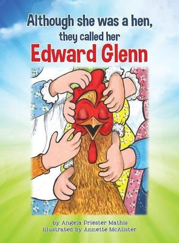 Although She Was a Hen, They Called Her Edward Glenn