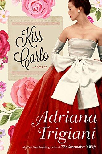 Kiss Carlo: A Novel