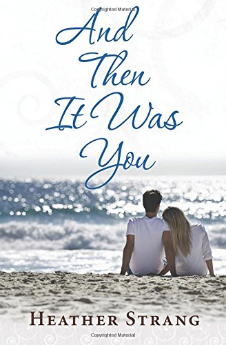 And Then It Was You (The Quest) (Volume 3) PDF