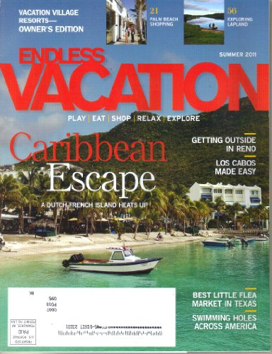 RCI Endless Vacation Magazine (Summer, 2011) (ISSN: 0279-4853) (Nv Outdoor Design Reno)