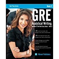 GRE Analytical Writing: Solutions to the Real Essay Topics -- Book 2