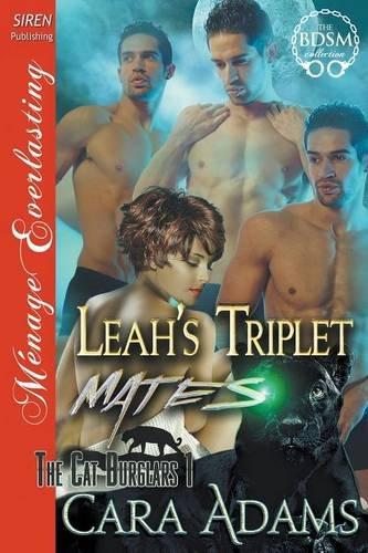 Leah's Triplet Mates [The Cat Burglars 1] (Siren Publishing Menage Everlasting) pdf epub