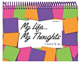 My Life... My Thoughts, Susan Kolling, 1563830566