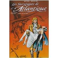 SURVIVANTS DE L'ATLANTIQUE T07 : LOUISIANE L'ENFER AU PARADIS
