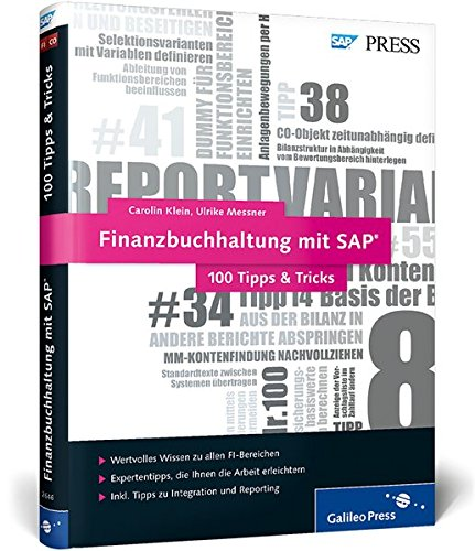 Finanzbuchhaltung mit SAP - 100 Tipps & Tricks: Die besten Tipps für das SAP-Finanzwesen (SAP FI) (SAP PRESS) Broschiert – 25. August 2014 Carolin Klein Ulrike Messner 3836226464 Anwendungs-Software