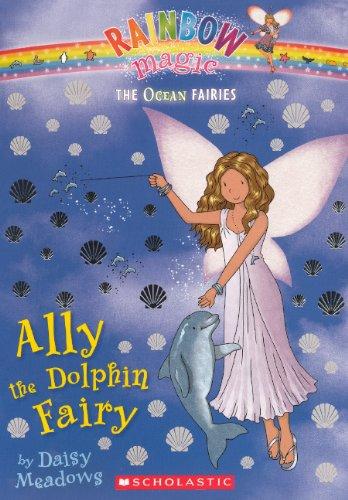 Ally The Dolphin Fairy (Turtleback School & Library Binding Edition) (Rainbow Magic: Ocean Fairies) pdf epub