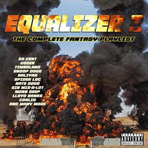 Equalizer 2 - The Complete Fantasy Playlist [Explicit]