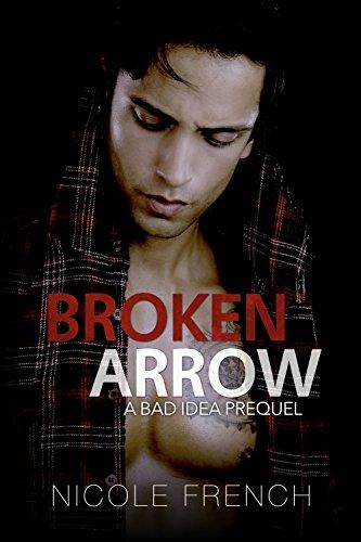 Broken Arrow: A Bad Idea Prequel (English Edition)
