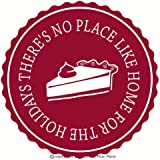 Wall Decor Plus More WDPM2303 There's No Place Like Home for The Holidays Circular Quote with Pie Decal, Wall Vinyl Sticker, 12Wx12H, Red, 1-Pack
