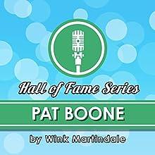 Pat Boone Radio/TV Program Auteur(s) : Wink Martindale Narrateur(s) : Wink Martindale