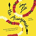 The Arrangement Audiobook by Sonya Lalli Narrated by Nina Wadia