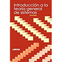 Introduccion A La Teoria General De Sistemas / Introduction to the General Theory of Systems (Spanish Edition)