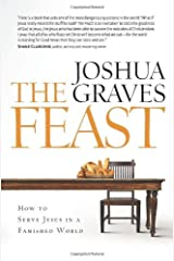 The Feast by Joshua Graves (2009-09-01)