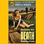 The Twenty-Year Death: Malniveau Prison | Ariel S. Winter