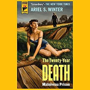The Twenty-Year Death: Malniveau Prison Audiobook