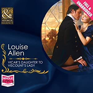 Vicar's Daughter to Viscount's Lady Audiobook