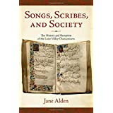 Songs, Scribes, and Society: The History and Reception of the Loire Valley Chansonniers