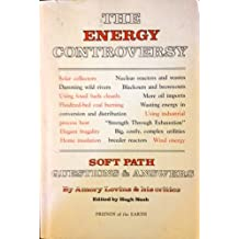The Energy Controversy: Soft Path Questions and Answers