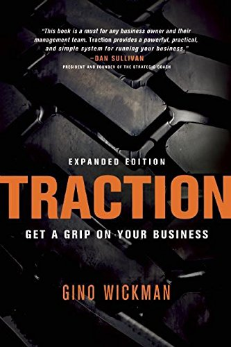 Traction: Get a Grip on Your Business [Gino Wickman] (Tapa Blanda)
