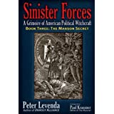 Sinister Forces―The Manson Secret: A Grimoire of American Political Witchcraft (Sinister Forces: A Grimoire of American Polit