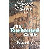 The Enchanted Castle (Shioni of Sheba Book 1)
