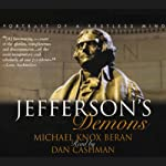 Jefferson's Demons: Portrait of a Restless Mind | Michael Knox Beran