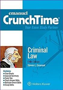 Emanuel CrunchTime for Criminal Law (Emanuel CrunchTime Series)