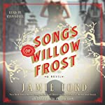 Songs of Willow Frost: A Novel | Jamie Ford